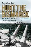 Hunt the Bismarck: The pursuit of...