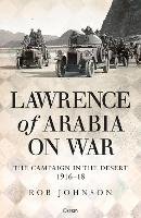 Lawrence of Arabia on War: The...