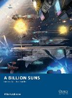 A Billion Suns: Interstellar Fleet...
