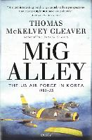 MiG Alley: The US Air Force in Korea,...