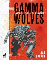 Gamma Wolves: A Game of...