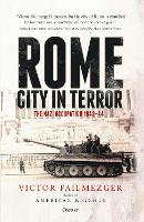 Rome - City in Terror: The Nazi...
