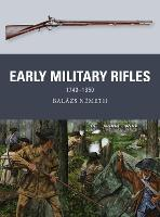 Early Military Rifles: 1740-1850