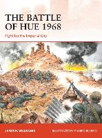The Battle of Hue 1968: Fight for the...