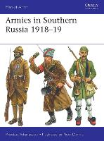 Armies in Southern Russia 1918-19