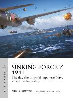 Sinking Force Z 1941: The day the...