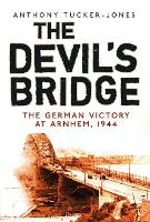 The Devil's Bridge: The German ...