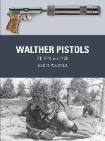 Walther Pistols: PP, PPK and P 38