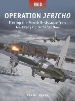 Operation Jericho: Freeing the French...