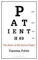 Patient H69: The Story of My Second...