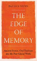 The Edge of Memory: Ancient Stories,...