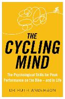 The Cycling Mind: The Psychological...