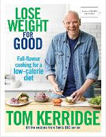 Lose Weight for Good: Full-flavour...