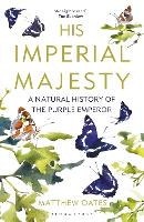 His Imperial Majesty: A Natural...