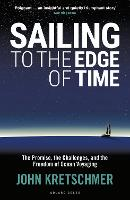 Sailing to the Edge of Time: The...