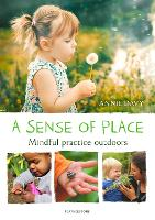 A Sense of Place: Mindful practice...