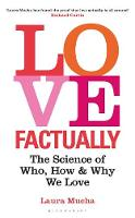 Love Factually: The Science of Who,...