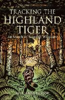 Tracking The Highland Tiger: In ...