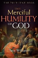 The Merciful Humility of God: The ...