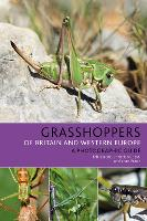 Grasshoppers of Britain and Western...
