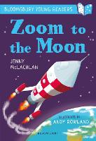 Zoom to the Moon: A Bloomsbury Young...