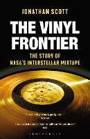 The Vinyl Frontier: The Story of the...