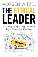 The Ethical Leader: Why Doing the...