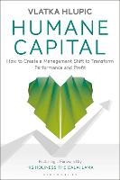 Humane Capital: How to Create a...