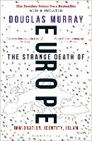 The Strange Death of Europe:...