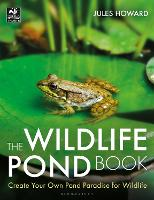 The Wildlife Pond Book: Create Your...