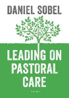 Leading on Pastoral Care: A Guide to...