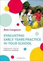 Evaluating Early Years Practice in...