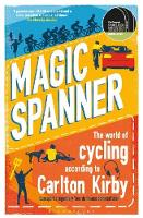 Magic Spanner: The World of Cycling...