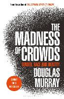 The Madness of Crowds: Gender, Race...