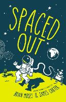 Spaced Out: Space poems chosen by...