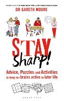 Stay Sharp!: Advice, Puzzles and...