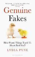 Genuine Fakes: How Phony Things Teach...