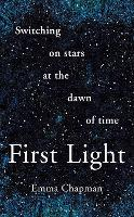 First Light: Switching on Stars at ...