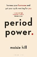 Period Power: Harness Your Hormones...
