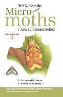 Field Guide to the Micro-Moths of...