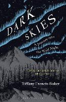 Dark Skies: A Journey into the Wild...