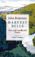 Harvest Bells: New and Uncollected...