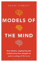 Models of the Mind: How Physics,...