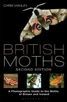 British Moths: Second Edition: A...