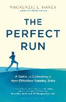 The Perfect Run: A Guide to...