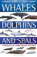 Whales, Dolphins and Seals: A field...