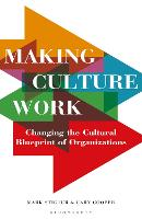 Making Culture Work: Changing the...