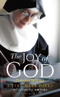 The Joy of God: Collected Writings