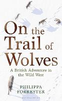 On the Trail of Wolves: A British...