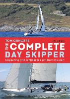 The Complete Day Skipper: Skippering...